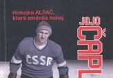 Jojo Čapla. Hokejka Alpač, která změnila hokej